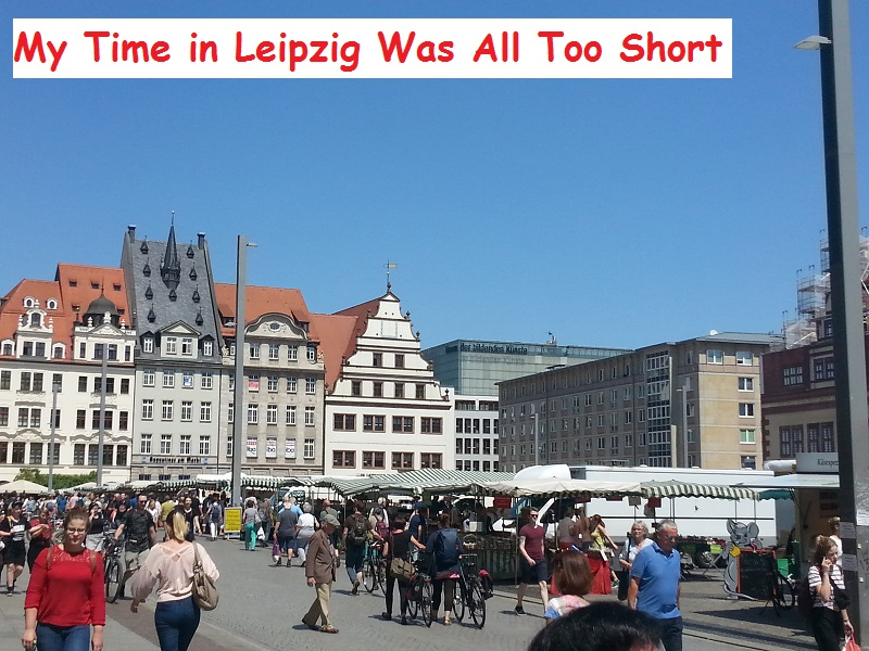 My Time in Leipzig, Germany Was All Too Short (My AirBnB Host Lied About the Room)